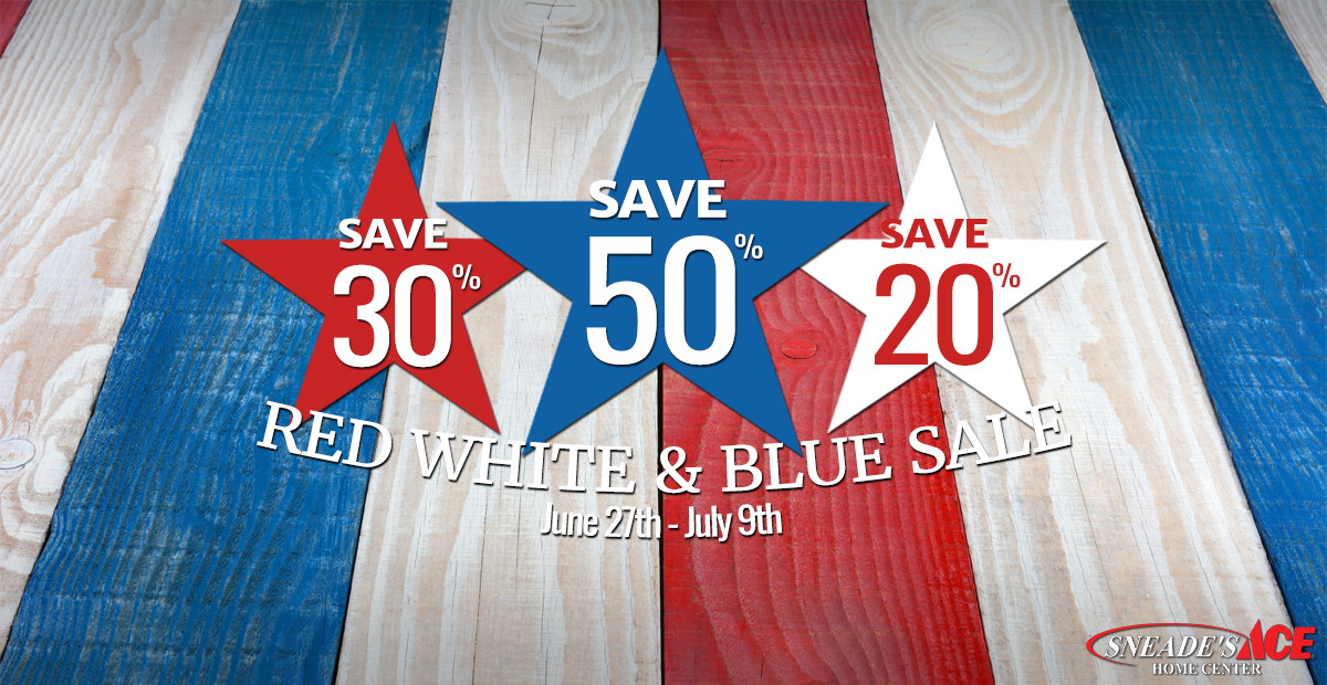 Red White And Blue Facebook Sneade S Ace Home Centers