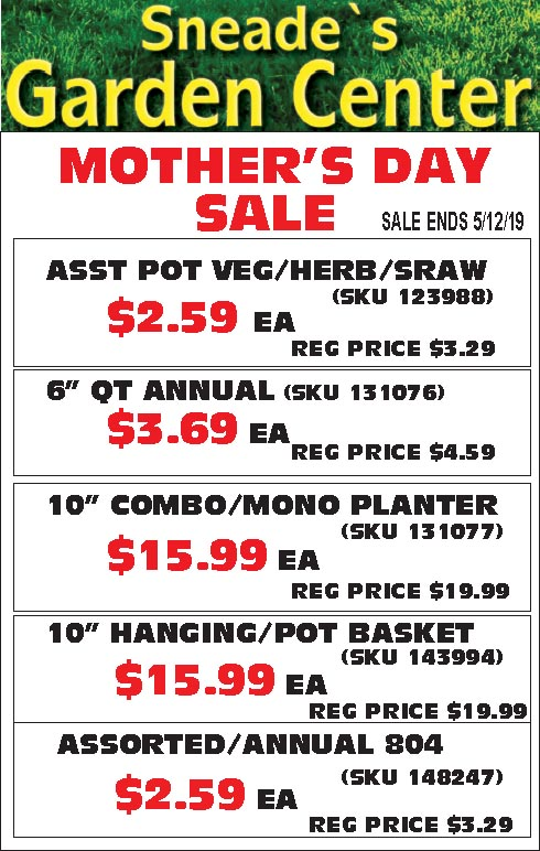 Mother S Day Plant Sale Sign Copy Sneade S Ace Home Centers