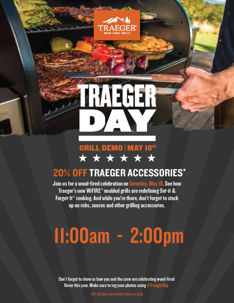 Traeger Day Demo And Assessory Sale 2019 Sneade S Ace
